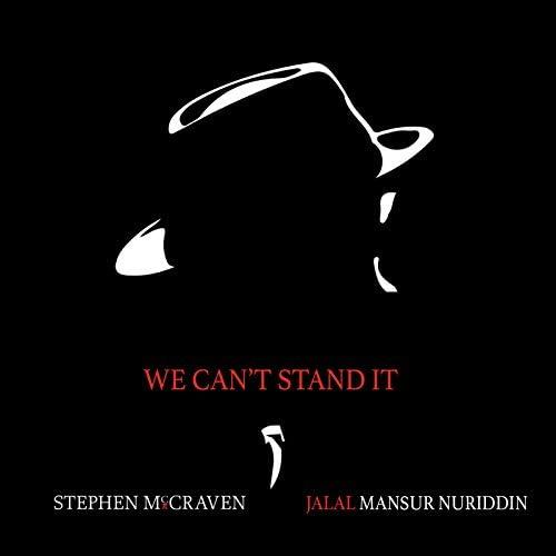 Stephen McCraven & Jalal Mansur Nuriddin feat. Makaya Mccraven