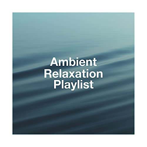 Musique du monde et relaxation, Angels Of Relaxation & Relaxation Music With Nature Sounds