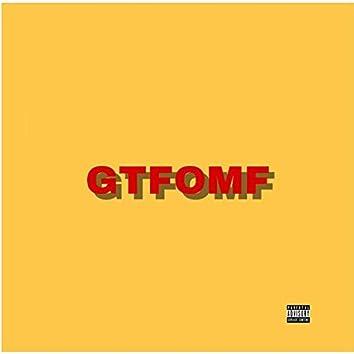 Gtfomf (feat. Mac Nealy)