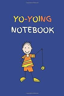 YO-YOING NOTEBOOK: YO-YOING NOTEBOOK GIFT (120) LINE PAGES JOURNAL (6 x 9 inches) YO-YOING GIFT IDEA BLUE COVER BACKGROUND WITH YELLOW AND ORANGE TEXT, YO-YO BOY IMAGE