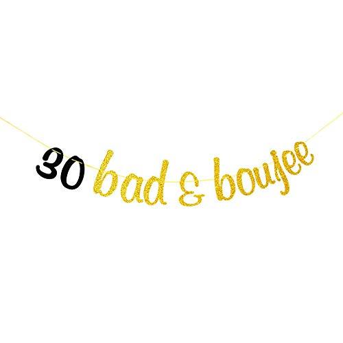 30 guirnaldas de banner Bad & Boujee para 30 aniversario de boda, cumpleaños, decoración de fiesta de cumpleaños, dorado y negro con purpurina