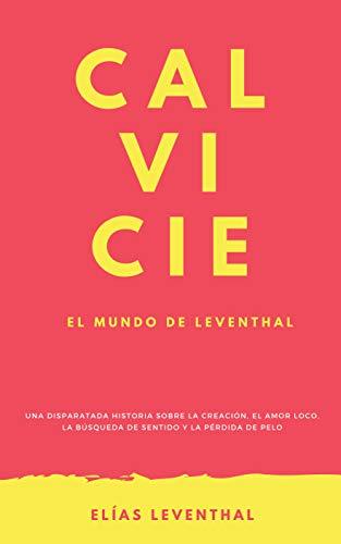 CALVICIE: El mundo de Leventhal