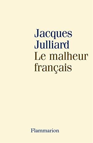 Le malheur français (Café Voltaire)