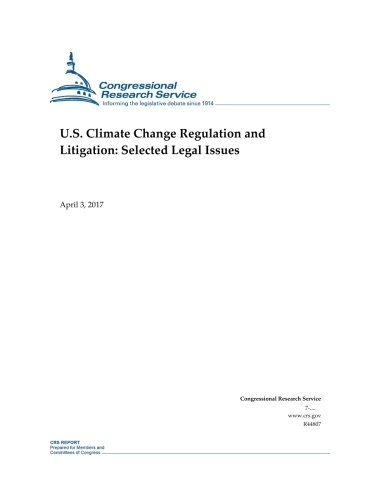 U.S. Climate Change Regulation and Litigation: Selected Legal Issues