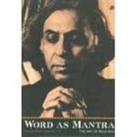 Word as Mantra: The Art of Raja Rao