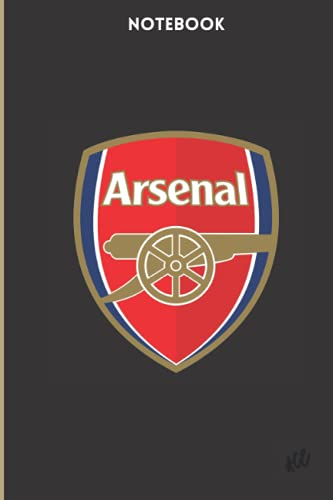 Arsenal Notebook: Arsenal: Arsenal F.C. Notebook, Soccer (120 Pages, Blank, 6' x 9')