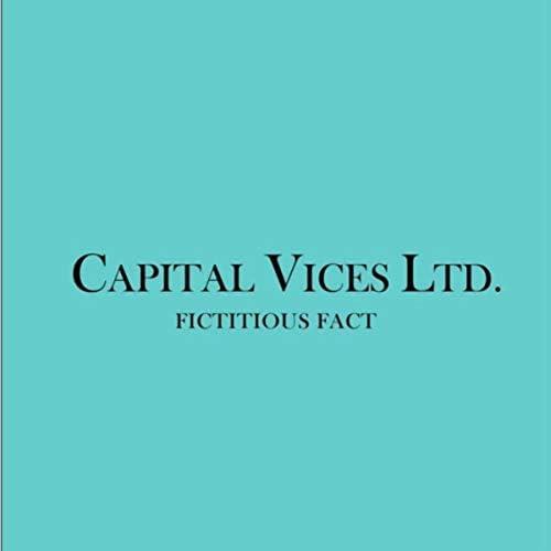 Capital Vices Ltd