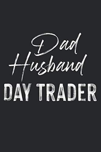 Dad Husband Day Trader: A5 Notizbuch, 120 Seiten Punkteraster, Vater Papa Ehemann Mann Trader Trading Daytrader Forex Traden Aktien