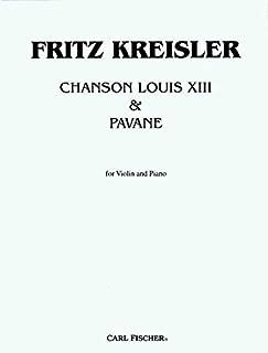 Chanson Louis XIII & Pavane - Fritz Kreisler - Carl Fischer - Violin solo, Piano - Violin with Piano - F1017