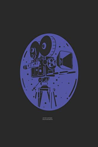 Retro Theater Vintage Kamera: FOTOGRAFEN UND KAMMERMANN NOTIZBUCH 6x9 (A5) 120 Seiten kariert! für Filmer & Kameramänner Fotografie,Theater, Liebhaber ...   Journal    Wochenplaner   Organiser  