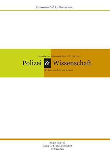 Zeitschrift Polizei & Wissenschaft: Ausgabe 1/2020 (German Edition)