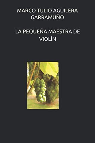LA PEQUEÑA MAESTRA DE VIOLÍN (Libro de la vida)