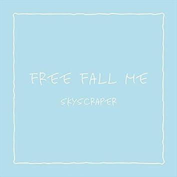 Free Fall Me