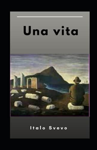 Una vita Italo Svevo illustrata