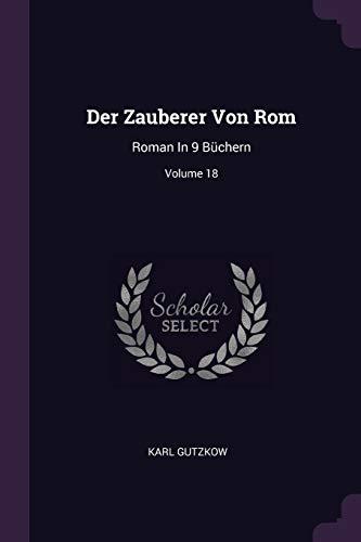 DER ZAUBERER VON ROM: Roman in 9 Büchern; Volume 18