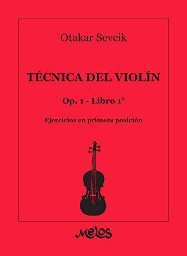 Técnica del violín Op. 1 – Libro 1: Ejercicios en primera posición