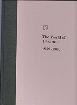 The World of Cezanne: 1839-1906 - Book  of the Time-Life Library of Art