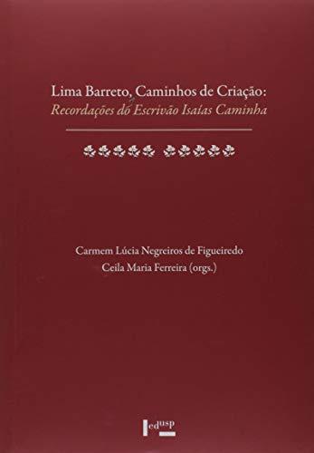 Lima Barreto, Caminhos de Criação. Recordações do Escrivão Isaias Caminha