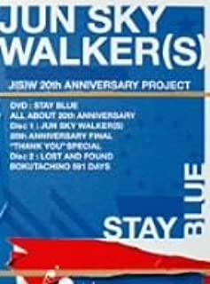 JUN SKY WALKER(S) 20th ANNIVERSARY NEW&LAST DVD STAY BLUE~ALL ABOUT 20th ANNIVERSARY~
