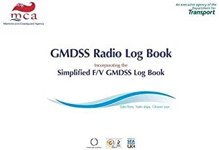 Gmdss Radio Log Book: Global Maritime Distress & Safety System, 2008 Edition by Stationery Office (Great Britain) (2009-01-30)