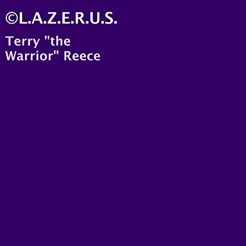 "©L.A.Z.E.R.U.S. Audiobook By Terry ""the Warrior"" Reece cover art"