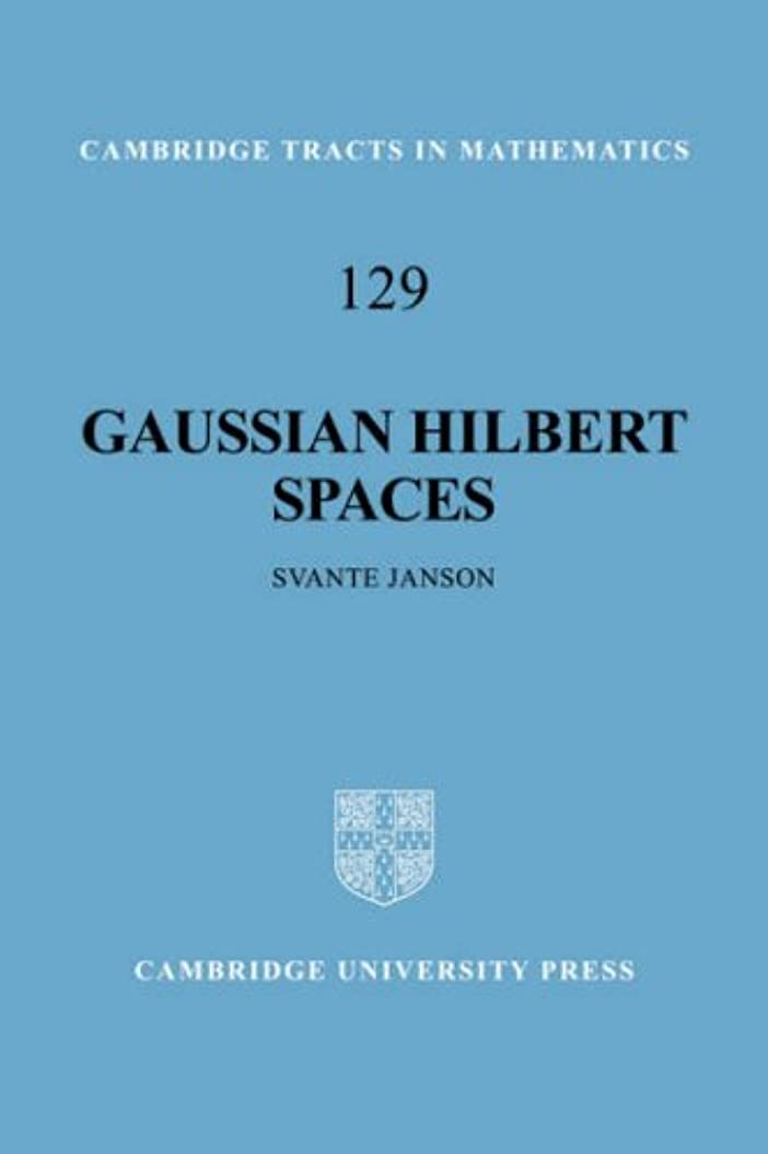 有益な対処有限Gaussian Hilbert Spaces (Cambridge Tracts in Mathematics)