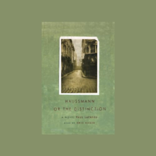 Haussmann, or the Distinction audiobook cover art
