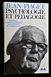 Psychologie et pédagogie. La réponse du grand psychologue aux problèmes de l'enseignement PDF Books