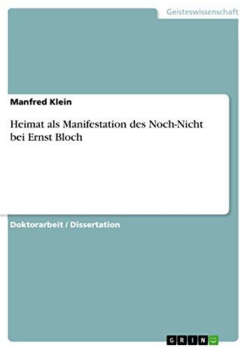 Heimat als Manifestation des Noch-Nicht bei Ernst Bloch (German Edition)