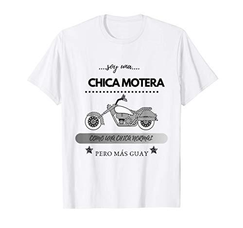 Soy una CHICA Motera Como Una CHICA Normal pero Más Guay Camiseta