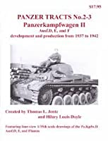 Panzer Tracts No.2-3 Pa.Kpfw.II Ausf.D, E,  F development and production from 1937 to 1942
