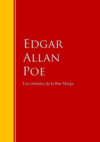 Los crímenes de la calle Morgue: Biblioteca de Grandes Escritores