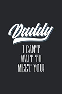 daddy i can't wait to meet you: blank line journal father's day perfect gift idea for your favorite father