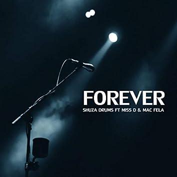 FOREVER (feat. MISS D & MAC FELA)