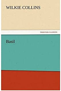 [ [ [ Basil [ BASIL ] By Collins, Wilkie ( Author )Nov-17-2011 Paperback