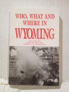 Paperback Who, What and Where in Wyoming Book