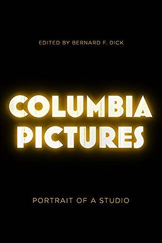 Columbia Pictures: Portrait of a Studio