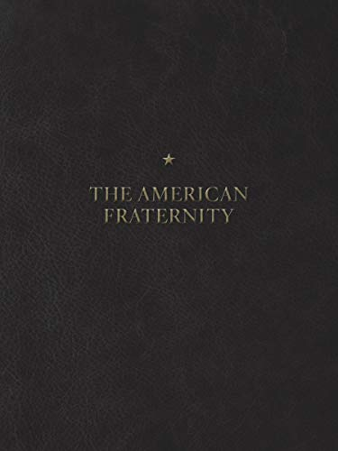 The American Fraternity: An Illustrated Ritual Manual