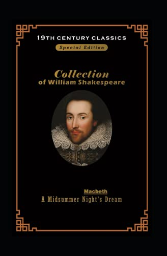 William Shakespeare collection: Macbeth & the midsummer night's dream BY William Shakespeare