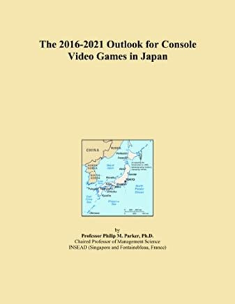The 2016-2021 Outlook for Console Video Games in Japan