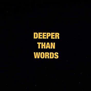 DeeperThanWords, Vol. 1