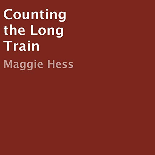 Counting the Long Train audiobook cover art