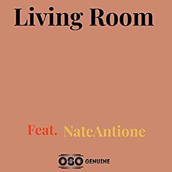 Living Room (feat. NateAntione)