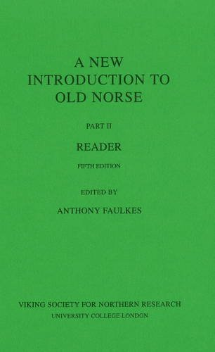 A New Introduction to Old Norse: II: Reader