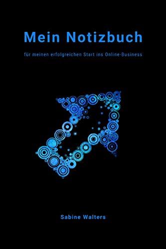Mein Notizbuch für meinen erfolgreichen Start ins Online-Business