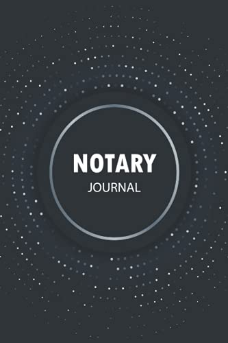 Notary Journal: Notarial Acts Records Events Log