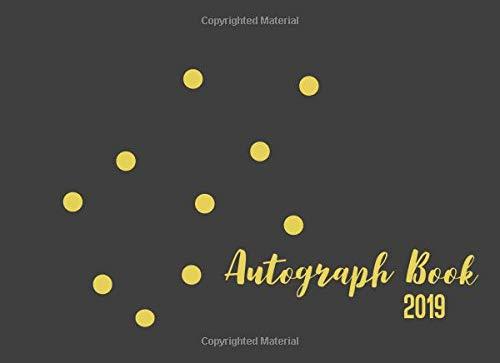 Autograph Book 2019: Signature Celebrity Memorabilia Album Gift Blank Unlined Keepsake Scrapbook Favorite Baseball, Basketball, Football Gold Dot Cover