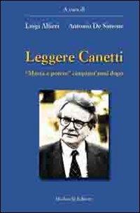 Leggere Canetti. «Massa e potere» cinquant'anni dopo