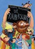 Die Räuberschule. Mit Ill. von Dorota Wünsch 2. Aufl. 9783473344901