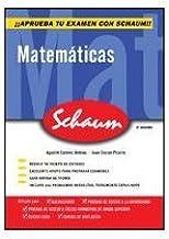 Aprueba tus Exámenes con Schaum. Matemáticas bachillerato